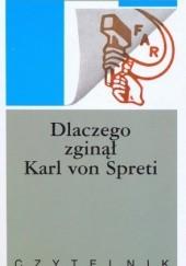 Okładka książki Dlaczego zginął Karl von Spreti Ryszard Kapuściński