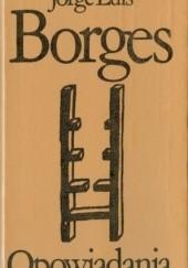 Okładka książki Opowiadania Jorge Luis Borges