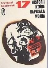Okładka książki 17 historii, które napisała wojna