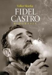 Okładka książki Fidel Castro. Biografia Volker Skierka