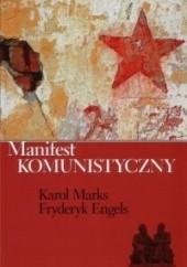 Okładka książki Manifest komunistyczny Karol Marks,Fryderyk Engels