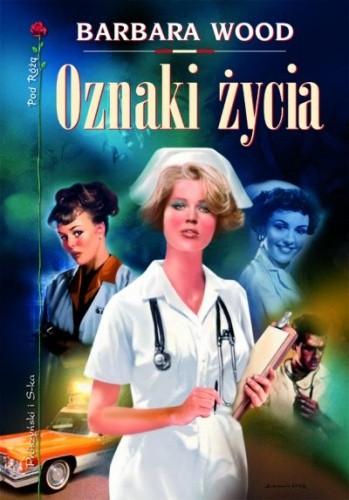 Okładka książki Oznaki życia Barbara Wood