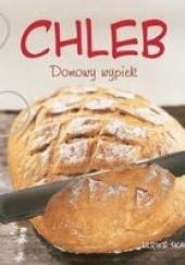 Okładka książki Chleb. Domowy wypiek