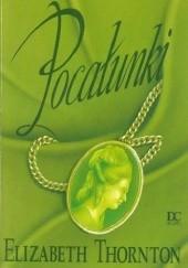Okładka książki Pocałunki Elizabeth Thornton