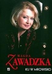 Okładka książki Kij w mrowisko Magdalena Zawadzka