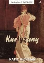 Okładka książki Kurtyzany Katie Hickman