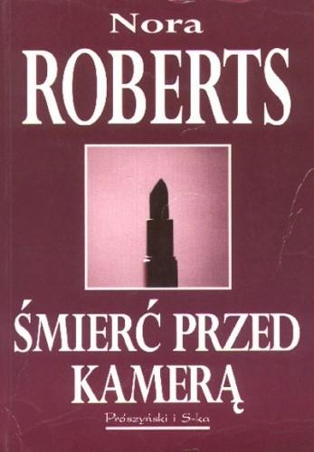 Okładka książki Śmierć przed kamerą Nora Roberts