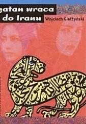 Okładka książki Szatan wraca do Iranu Wojciech Giełżyński