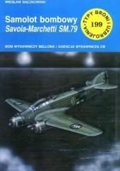 Okładka książki Samolot bombowy Savoia-Marchetti SM.79 Wiesław Bączkowski