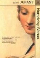 Okładka książki Narodziny Wenus Sarah Dunant