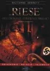 Okładka książki Riese. Hitlerowskie podziemia śmierci.