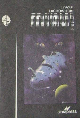 Okładka książki Miau! Leszek Lachowiecki