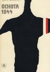 Okładka książki Ochota 1944 Józef K. Wroniszewski