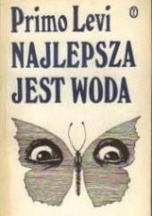 Okładka książki Najlepsza jest woda Primo Levi