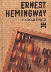 Okładka książki Ruchome święto Ernest Hemingway