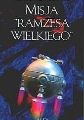 Okładka książki Misja Ramzesa Wielkiego Konrad T. Lewandowski