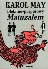Okładka książki Błękitno-purpurowy Matuzalem. Powieść chińska Karol May