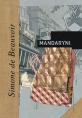 Okładka książki Mandaryni Simone de Beauvoir