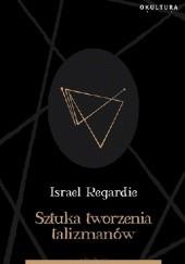 Okładka książki Sztuka tworzenia talizmanów