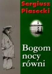 Okładka książki Bogom nocy równi Sergiusz Piasecki