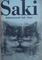 Okładka książki Małomówność lady Anny i inne opowiadania Saki