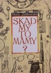 Okładka książki Skąd my to mamy? Maria Ziółkowska