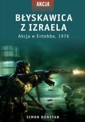 Okładka książki Błyskawica z Izraela. Akcja w Entebbe, 1976