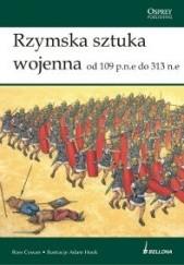 Okładka książki Rzymska sztuka wojenna od 109 p.n.e. do 313 n.e. Ross Cowan