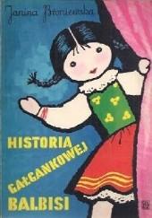 Okładka książki Historia gałgankowej Balbisi Janina Broniewska