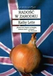 Okładka książki Radość w zarodku Kathy Lette