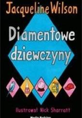 Okładka książki Diamentowe dziewczyny Jacqueline Wilson