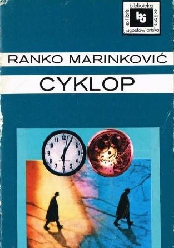 Okładka książki Cyklop Ranko Marinković