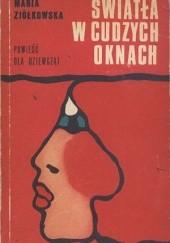 Okładka książki Światła w cudzych oknach Maria Ziółkowska