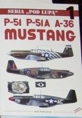 Okładka książki P-51, P-51A, A-36 Mustang
