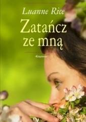 Okładka książki Zatańcz ze mną Luanne Rice