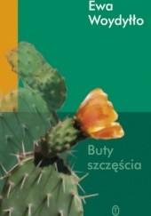 Okładka książki Buty szczęścia Ewa Woydyłło