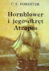 "Okładka książki Hornblower i jego okręt ""Atropos"" Cecil Scott Forester"