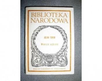 Wiersze Wybrane Julian Tuwim 72528 Lubimyczytaćpl