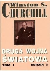 Okładka książki Druga Wojna Światowa. Tom I. Księga 2 Winston Churchill