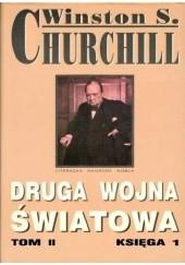 Okładka książki Druga Wojna Światowa. Tom II. Księga 1 Winston Churchill