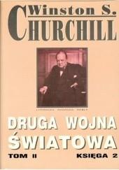 Okładka książki Druga Wojna Światowa. Tom II. Księga 2 Winston Churchill