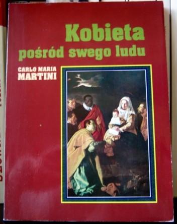 Okładka książki Kobieta pośród swego ludu Carlo Maria Martini