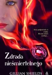 Okładka książki Zdrada Nieśmiertelnego Gillian Shields