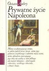 Okładka książki Prywatne życie Napoleona