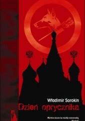 Okładka książki Dzień oprycznika Władimir Sorokin