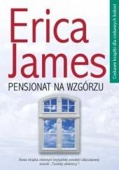 Okładka książki Pensjonat na wzgórzu Erica James