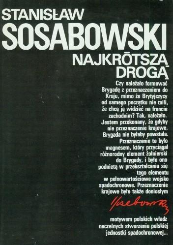 Okładka książki Najkrótszą drogą Stanisław Sosabowski
