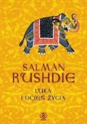 Okładka książki Luka i ogień życia Salman Rushdie