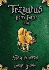 Okładka książki Tezaurus Harry Potter I-VII Andrzej Polkowski,Joanna Lipińska