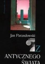 Okładka książki Z antycznego świata Jan Parandowski